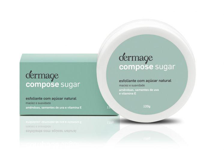 Compose Sugar, Dermage - Esfoliante à base de açúcar, ideal para uma limpeza profunda da pele do rosto e corpo, desobstrução dos poros e remoção de células mortas. Preço sugerido: R$ 59. SAC 0800 0241064